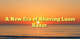 A New Era of Shaving Laser Razor