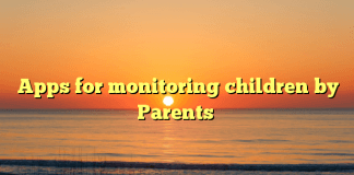 Apps for monitoring children by Parents