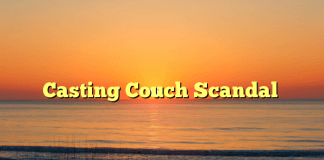 Casting Couch Scandal