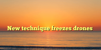 New technique freezes drones