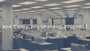 you destroy yourself