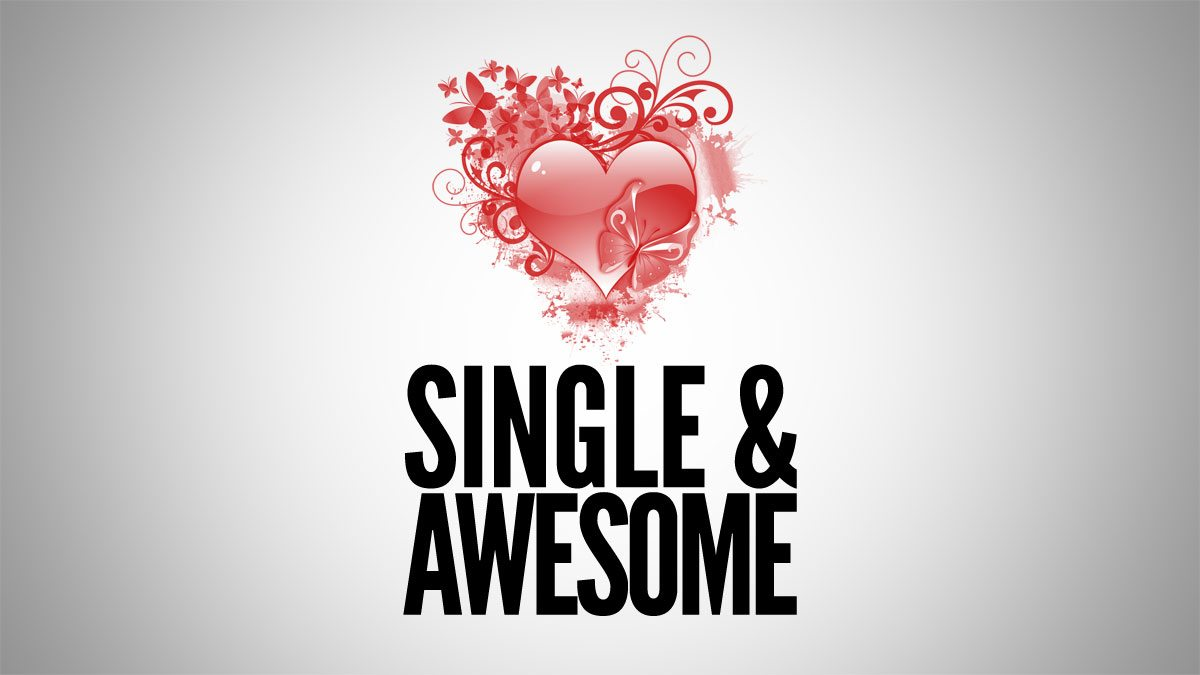 10 Reason why being single is Awesome
