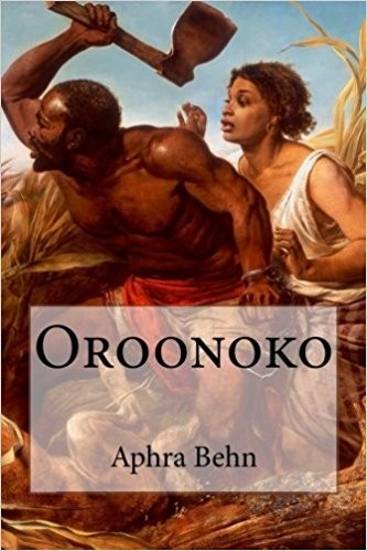 oroonoko by aphra behn The works of aphra behn, volume iii aphra behn this study guide consists of approximately 38 pages of chapter summaries, quotes, character analysis, themes, and more - everything you need to sharpen your knowledge of oroonoko.