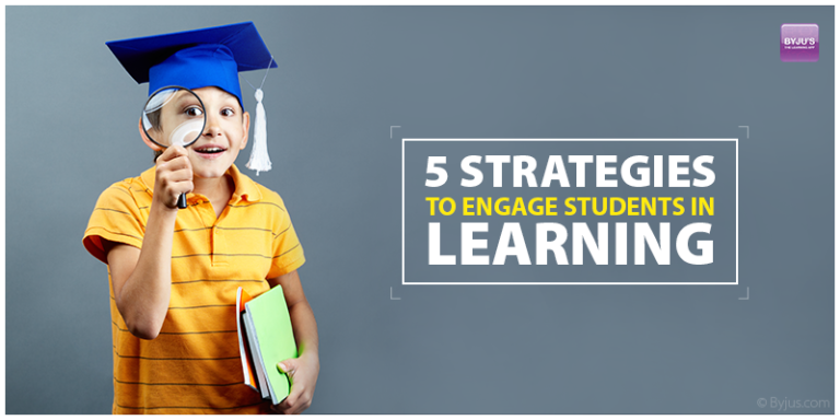 5 Strategies To Engage Students In Learning