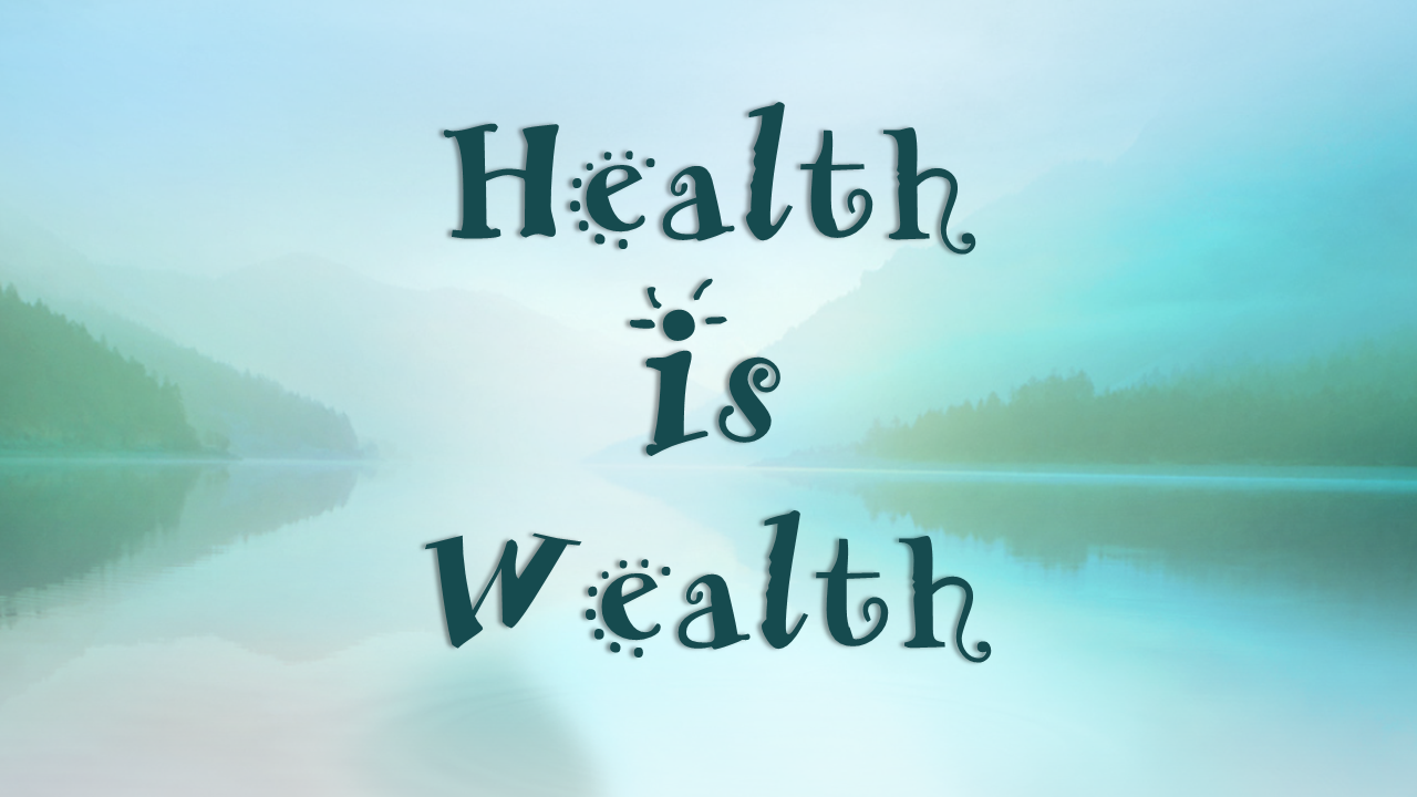 Health_is_Wealth-1.png