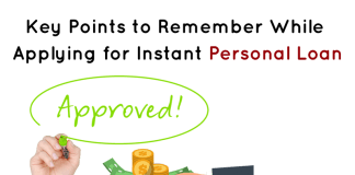 Key Points to Remember While Applying for Instant Personal Loan