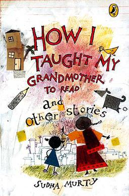 Book by Sudha Murthy - How I taught my grandmother to read