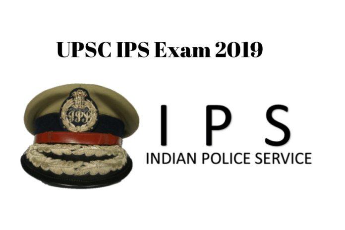 UPSC IPS Exam 2019