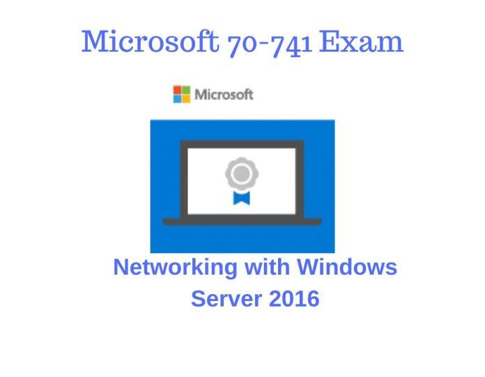 Microsoft 70-741 Exam
