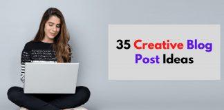 35 Creative Blog Post Ideas