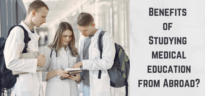 Benefits of Studying medical education from Abroad?