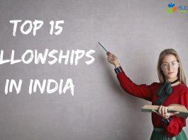 Top 15 Fellowships in India